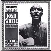 Josh White: Complete Recorded Works, Vol. 3 (1935-1940)