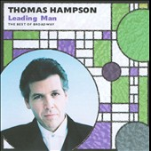 Thomas Hampson (Baritone vocals): Leading Man: Thomas Hampson Sings the Best of Broadway