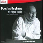 Douglas Knehans: Fractured Traces