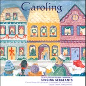Caroling / US Air Force Singing Sergeants