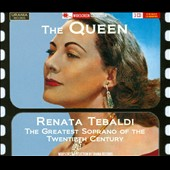 The Queen: Renata Tebaldi