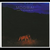 Mogwai: Earth Division EP [EP] [Digipak]