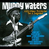 Various Artists: Muddy Waters: All-Star Tribute to a Legend [Digipak]