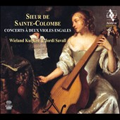 Sieur de Sainte-Colombe: Concerts for two Viols Esgales / Wieland Kuijken; Jordi Savall