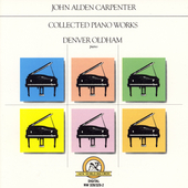 Carpenter: Collected Piano Works / Denver Oldham