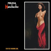 Melissa Manchester: For the Working Girl