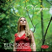 Morgen: Songs by R. Strauss; Lindholm; Nystroem, Schubert / Elin Skorup, soprano