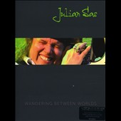 Julian Sas: Wandering Between Worlds [DVD/CD] *