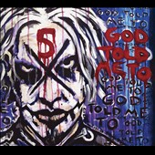 John 5: God Told Me To [Digipak] *
