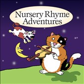 Various Artists: Nursery Rhyme Adventures