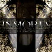 Inmoria: A Farewell to Nothing: The Diary, Pt. 1
