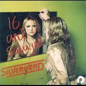 Silverhead: 16 and Savaged