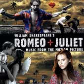 Original Soundtrack: Romeo + Juliet