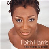 Faith Harris: The Time Is Right