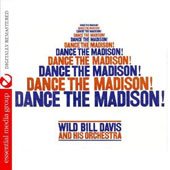 Wild Bill Davis: Dance the Madison