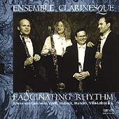 Fascinating Rhythm / Ensemble Clarinesque