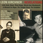 Leon Kirchner: Revelations