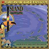 Caribbean Jazz Project: Caribbean Jazz Project: Island Stories