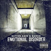 Sutter Kain: Emotional Disorder