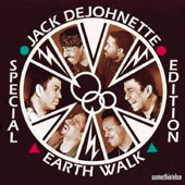 Jack DeJohnette/Jack DeJohnette's Special Edition: Earth Walk [Remastered]