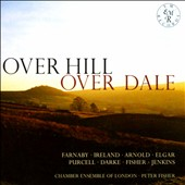 Over Hill, Over Dale: English Music for String Orchestra
