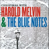 Harold Melvin & the Blue Notes: Christmas with Harold Melvin & the Bluenotes *