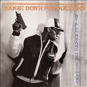 Boogie Down Productions: By All Means Necessary [Expanded Edition]