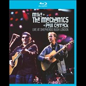 Mike + the Mechanics: Live at Shepherds Bush, London
