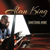 Alan King (Piano): Something More