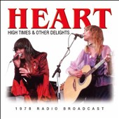 Heart: High Times & Other Delights: 1978 Radio Broadcast