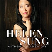 Helen Sung: Anthem for a New Day *