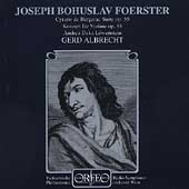 Foerster: Violin Concerto, Cyrano de Bergerac / Albrecht