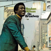 Reuben Wilson: On Broadway [Remastered]