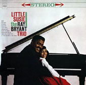 Ray Bryant: Little Susie [Bonus Track]