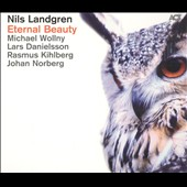 Nils Landgren: Eternal Beauty [Digipak]