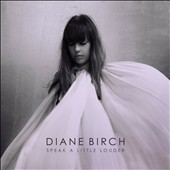 Diane Birch: Speak a Little Louder *