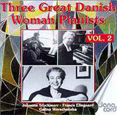 Three Great Danish Women Pianists Vol 2