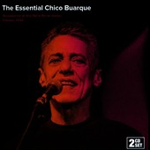 Chico Buarque: The  Essential Chico Buarque: Live at Vivo Rio in Rio De Janeiro *