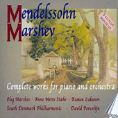 Mendelssohn: Complete works for solo piano & piano with orchestra / Oleg Marshev, Anne Mette Stahr, Rumen Lukanov, pianos