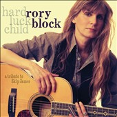 Rory Block: Hard Luck Child: A Tribute to Skip James [Slipcase] *