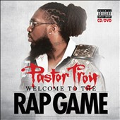 Pastor Troy: Welcome to the Rap Game [PA] *