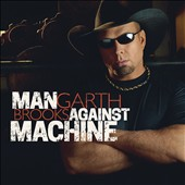 Garth Brooks: Man Against Machine *