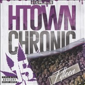 Lil C: H-Town Chronic, Vol. 15 [PA]