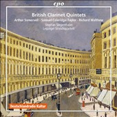 British Clarinet Quintets: Works by Sir Arthur Somervell, Samuel Coleridge-Taylor & Richard Walthew / Stephan Siegenthaler, clarinet; Leipzig SQ