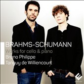 Brahms & Schumann: Works for Cello & Piano / Bruno Philippe, cello; Tanguy de Williencourt, piano