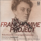 The Franchomme Project - Newly discovered works by Auguste Franchomme (1808-1884) / Louise Dubin, Julia Bruskin and Katherine Cherbas cellos; Andrea Lam, piano