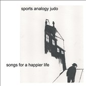 Sports Analogy Judo: Songs for a Happier Life
