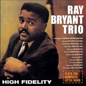 Ray Bryant Trio: Plays