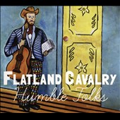 Flatland Cavalry: Humble Folks [Digipak] *