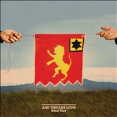 Blind Pilot: And Then Like Lions [Slipcase] *